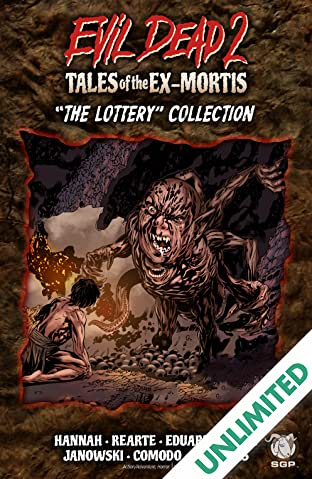 Evil Dead 2: Tales of the Ex-Mortis: The Lottery